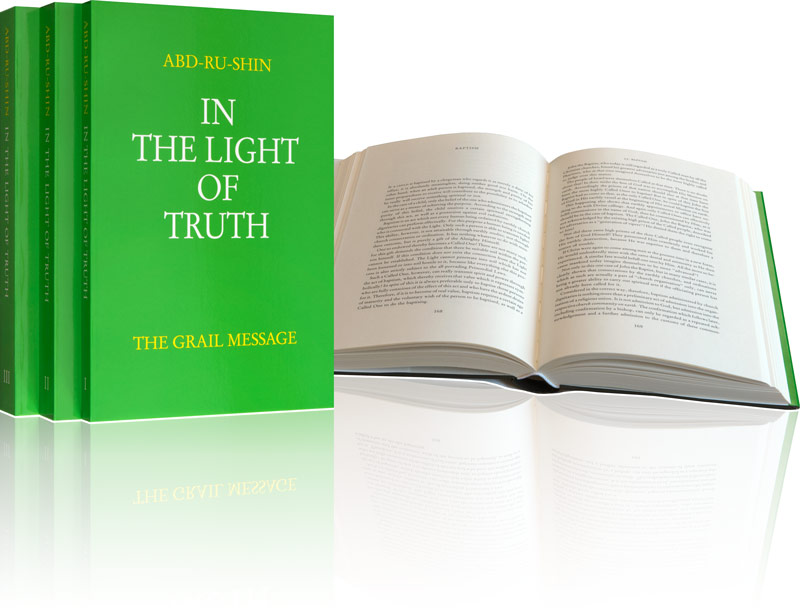 In the Light of Truth – The Grail Message by Abd-ru-shin